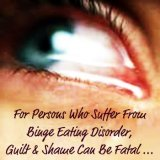Binge Eating Disorder - Guilt & Shame