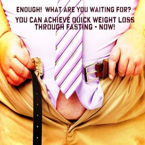 quick weight loss fasting