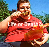 Quick Weight Loss - Life or Death